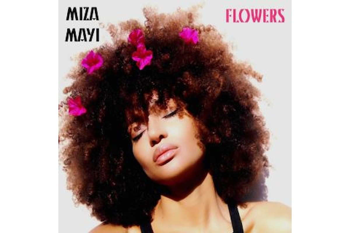 """Miza Mayi: """"FLOWERS"""" è il secondo singolo dell'artista afro italiana che anticipa l'uscita dell'album """"Stages of a growing flower"""""""
