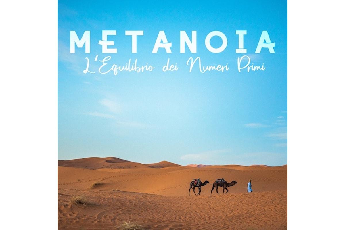 """I Metanoia, """"L'equilibrio dei numeri primi"""""""