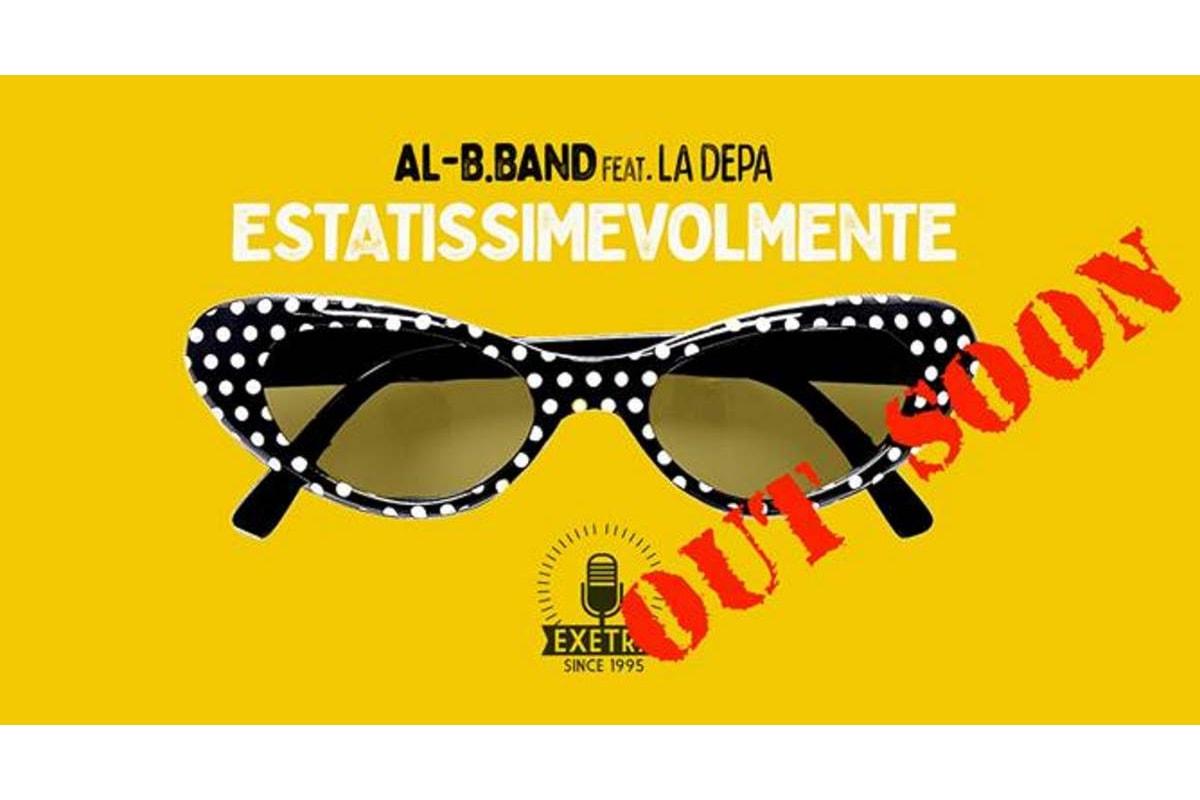 Al-B.Band, l'estate 2019 è già iniziata... e sta per arrivare Estatissimevolmente