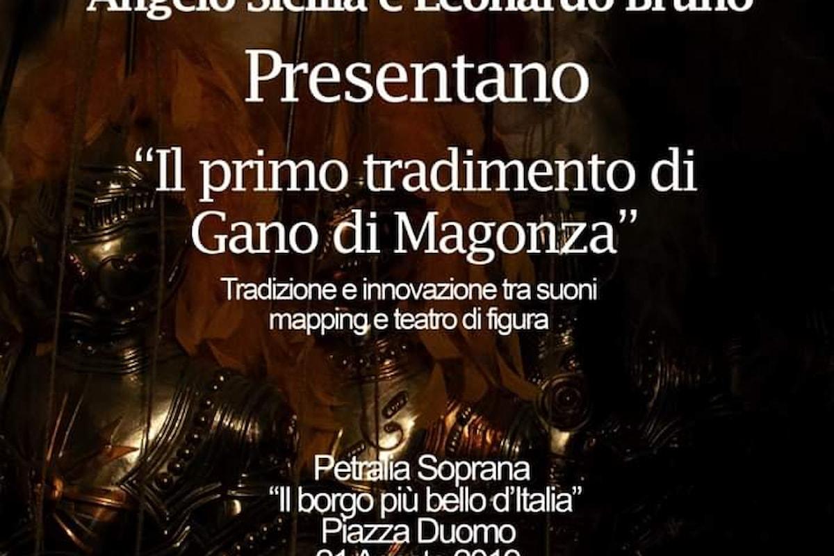 """Opera dei Pupi. A Petralia Soprana, in prima nazionale, """"Il primo tradimento di Gano di Magonza"""" di Angelo Sicilia e Leonardo Bruno."""