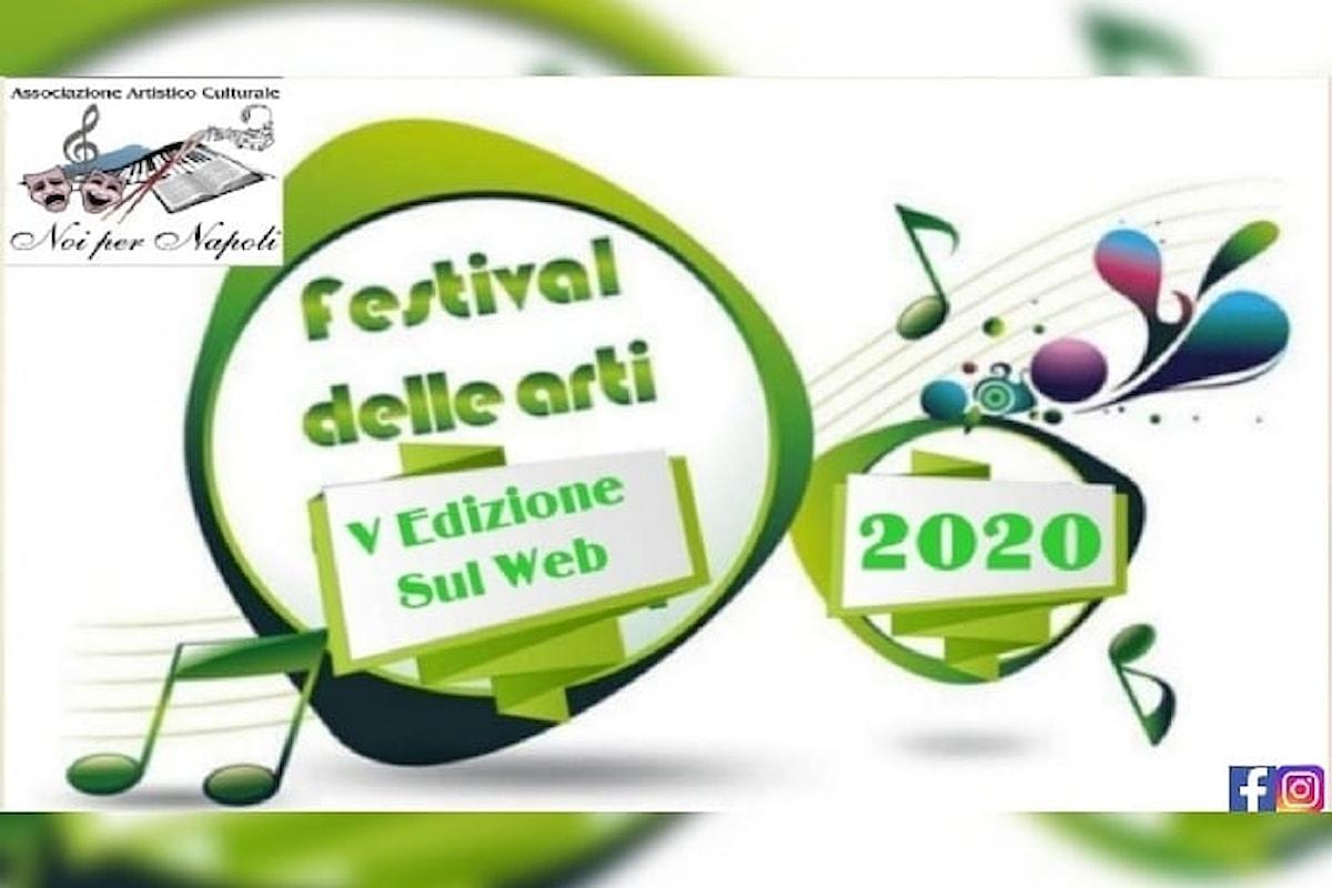 Il Festival delle Arti V Edizione 2020 sul Web Noi per Napoli