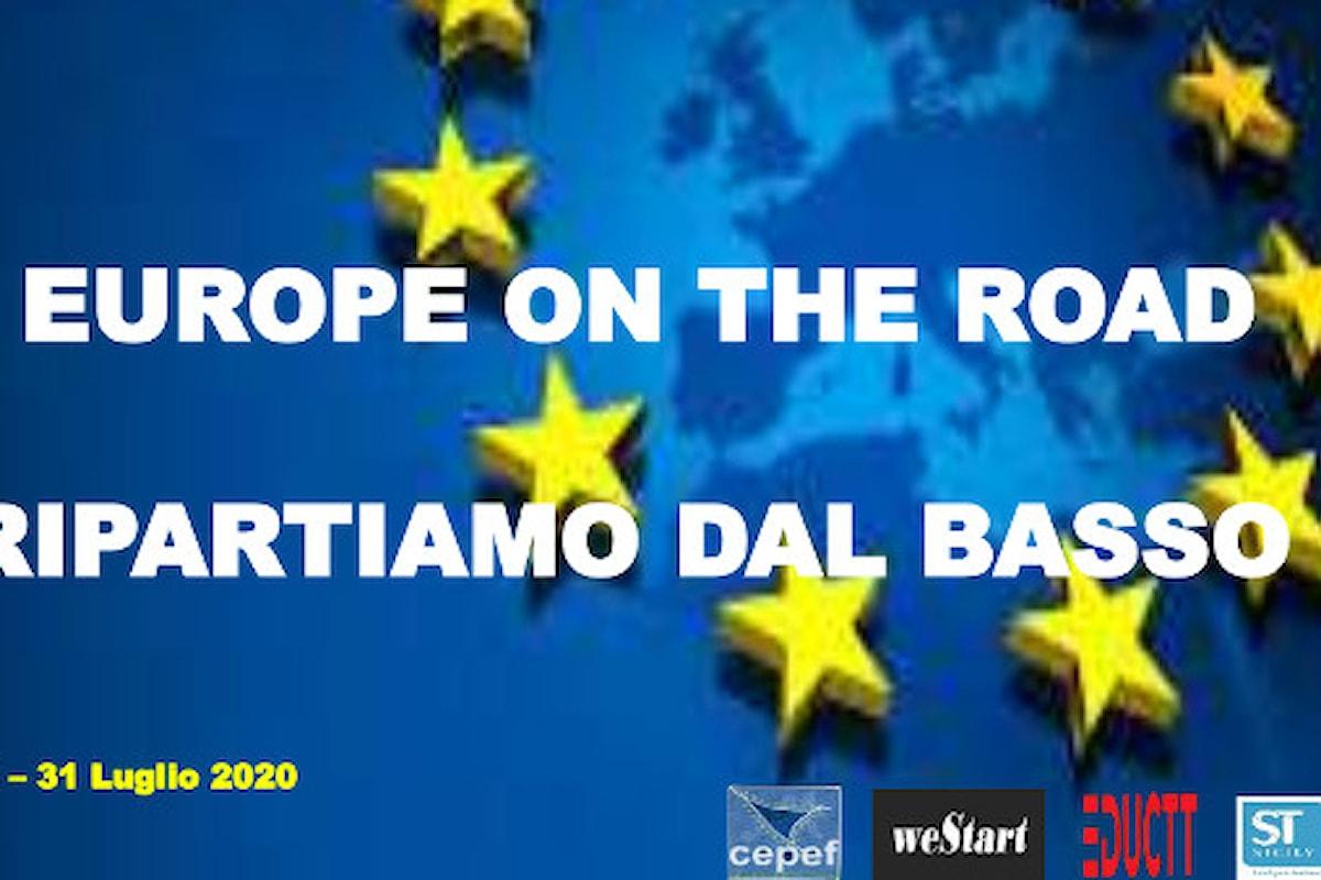 """Workshop """"Europe on the Road: Ripartiamo dal basso"""" - Conferenza Stampa a Ficarazzi – Aula polifunzionale del municipio, 21 luglio alle ore 09.00"""