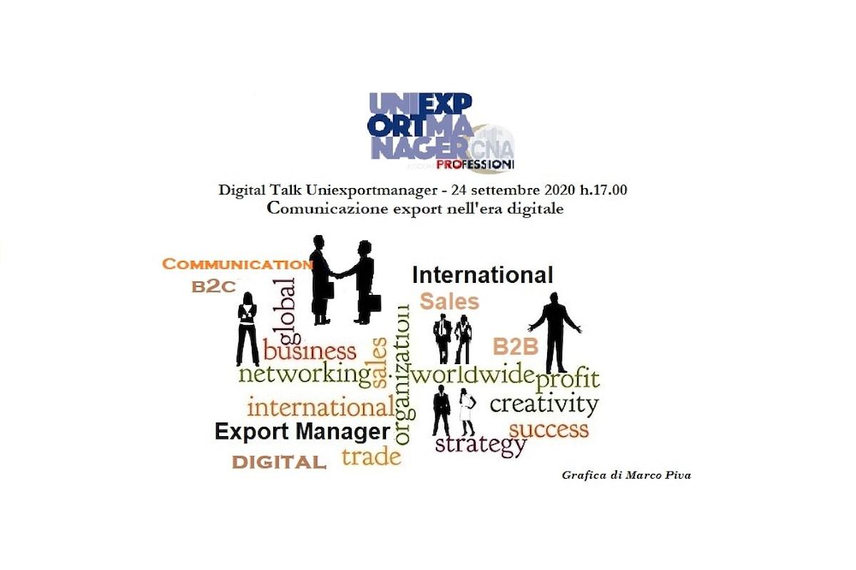 Uniexportmanager - Grande interesse nel Digital Talk con focus Comunicazione export nell'era digitale tra rischi e opportunità