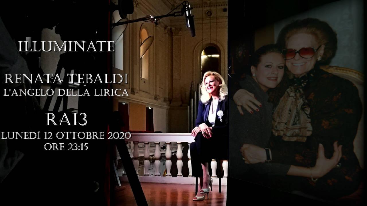 Chiara Taigi racconta Renata Tebaldi, L'Angelo della Lirica a Illuminate su Rai 3, 12 ottobre 2020 ore 23:15