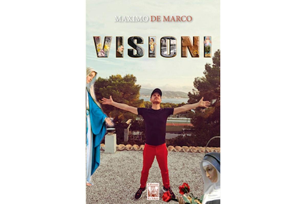 Grande attesa per Il libro VISIONI dello scrittore Maximo De Marco in uscita in libreria a Dicembre 2020!
