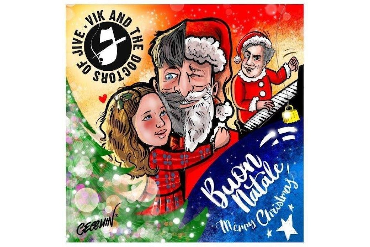 """Vik and the Doctors of Jive in radio e nei digital store """"Buon Natale, Merry Christmas"""""""