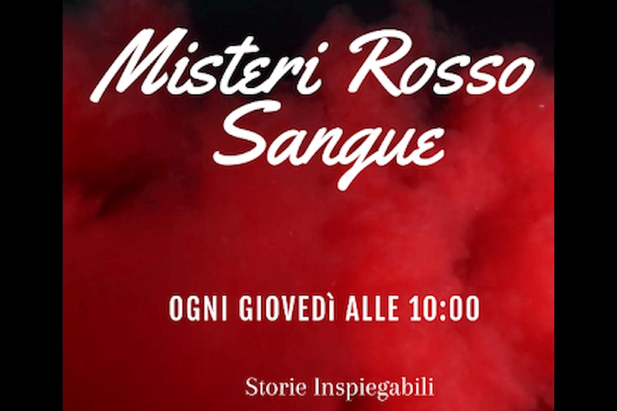 Storie inspiegabili presenta - Misteri Rosso Sangue