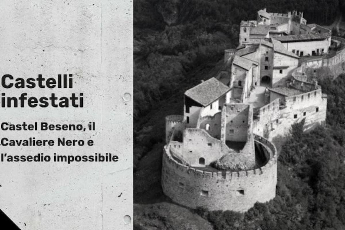 [#Podcast] Castel Beseno, il Cavaliere Nero e l'assedio impossibile