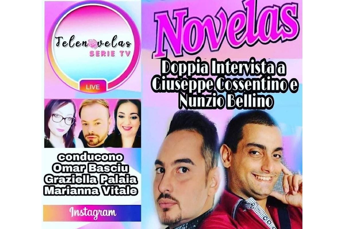 Giuseppe Cossentino e Nunzio Bellino, guest star in diretta Instagram di Telenovelaserietv