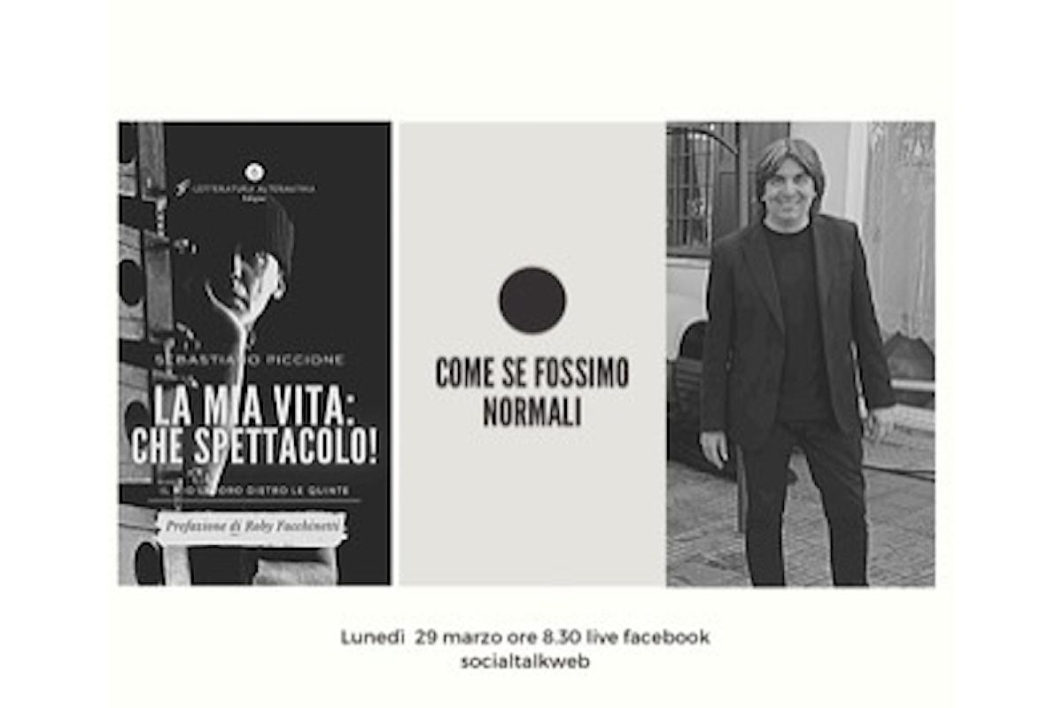 La mia vita: che spettacolo! Il mio lavoro dietro le quinte è il libro di Sebastiano Piccione