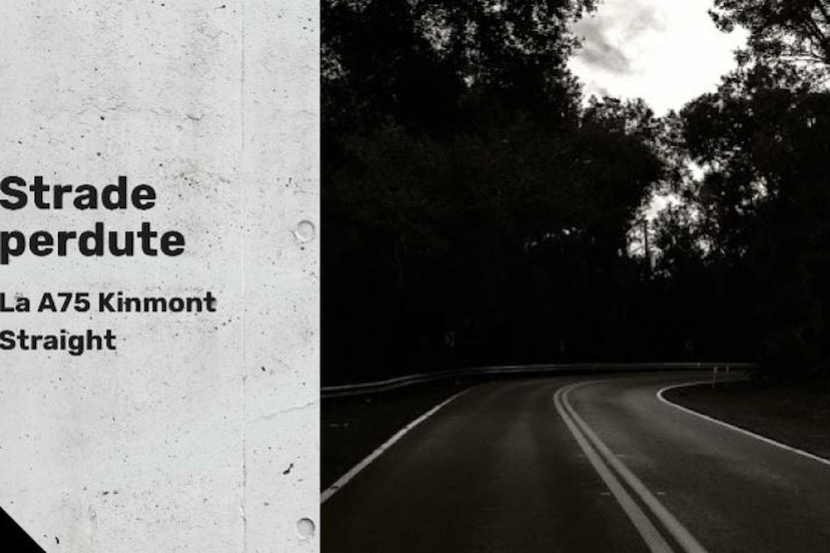 Strade Perdute: La A75 Kinmont Straight (podcast)