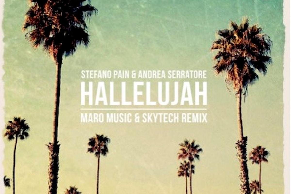 Stefano Pain, è il turno di Hallelujah (Maro Music & Skytech Rmx), prodotta con Andrea Serratore