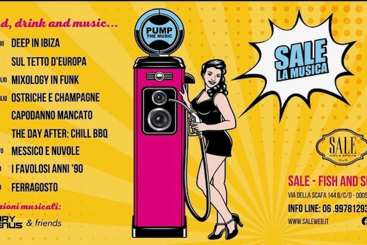 SALE... la Musica - Fiumicino by Gabry Venus & Friends - 17 & 18 luglio Mixology in Funk