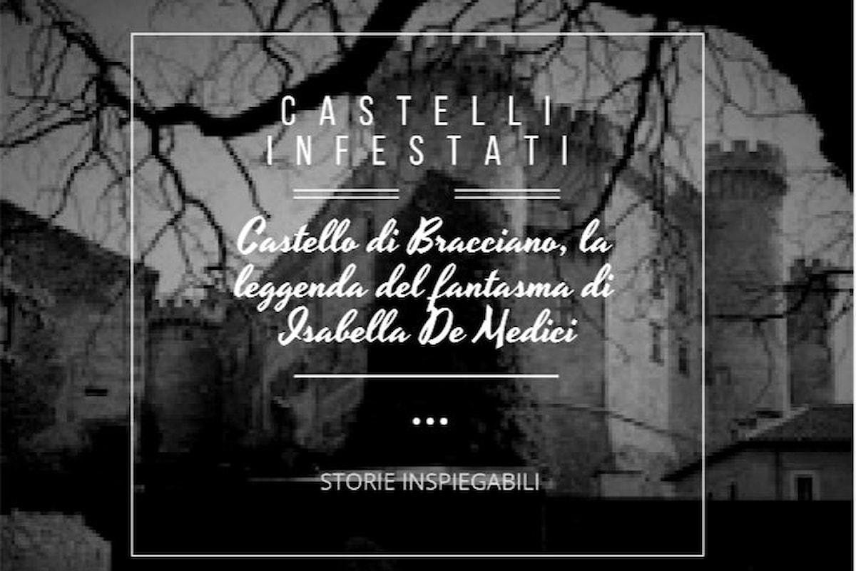 Il castello di Bracciano ed il fantasma di Isabella de' Medici