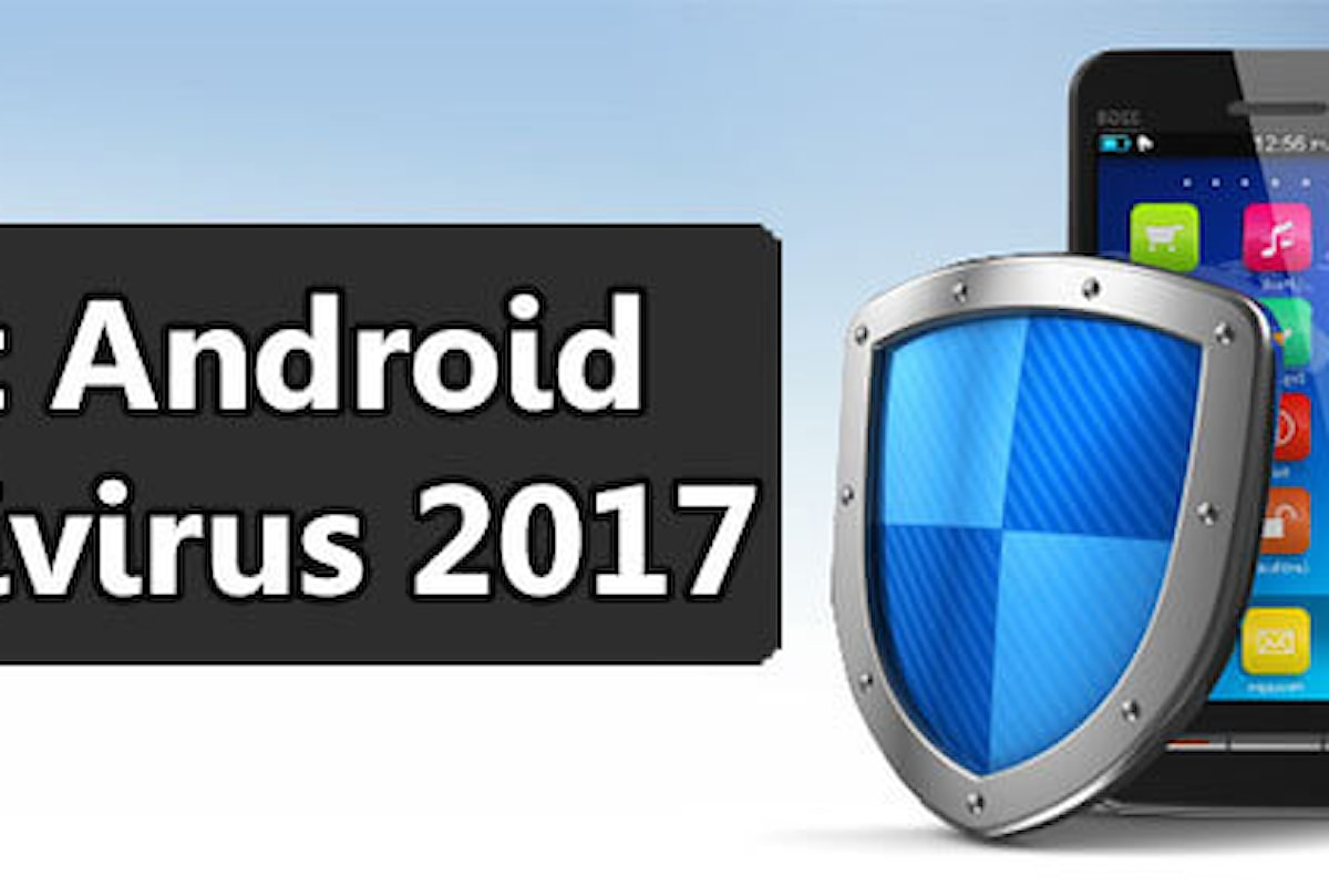 I Migliori Antivirus e Antimalware per Smartphone Android