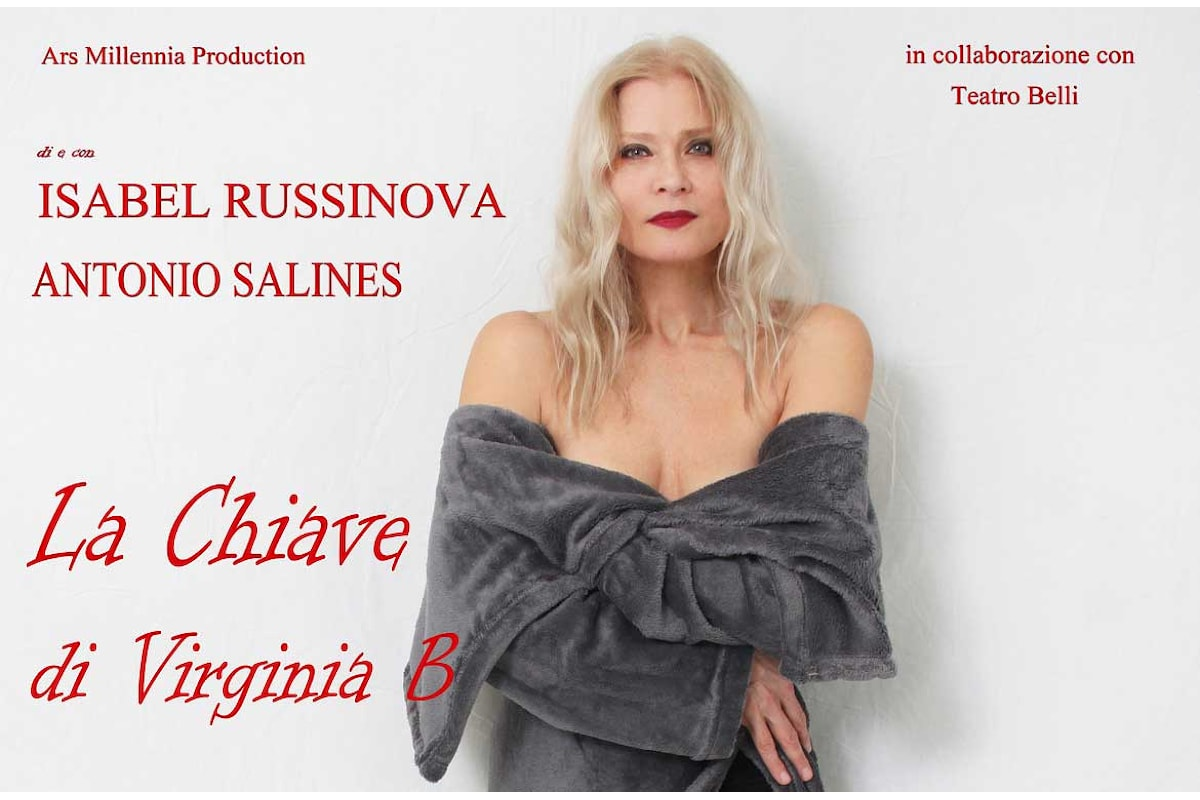Isabel Russinova in scena al Teatro Belli, con un grande classico della letteratura, rivisitato per il teatro: La Chiave