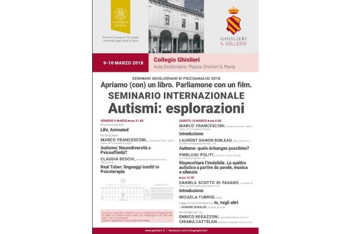 Seminari Ghisleriani di psicoanalisi 2018. Autismi: Esplorazioni