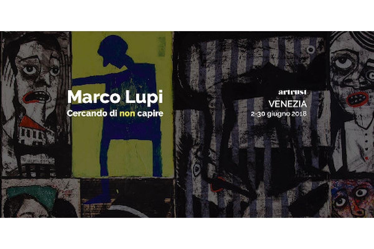 """Artrust porta il ticinese Marco Lupi in Laguna con la mostra """"Cercando di non capire"""" dal 2 al 30 giugno 2018 a Venezia"""