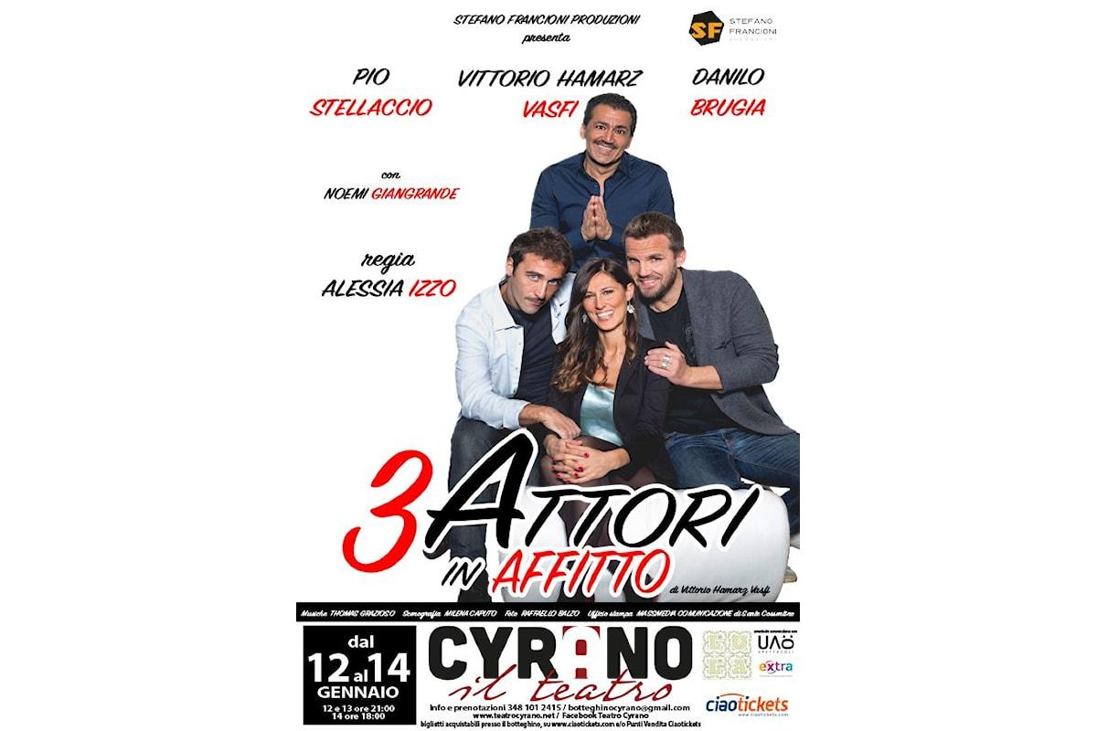 Tre attori in affitto. Teatro Cyrano, dal 12 al 14 gennaio 2018