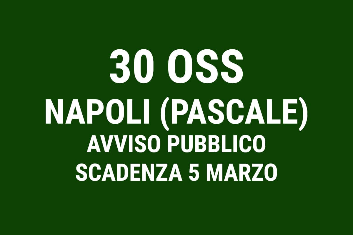 Istituto Pascale Napoli, avviso pubblico per 30 operatori socio sanitari