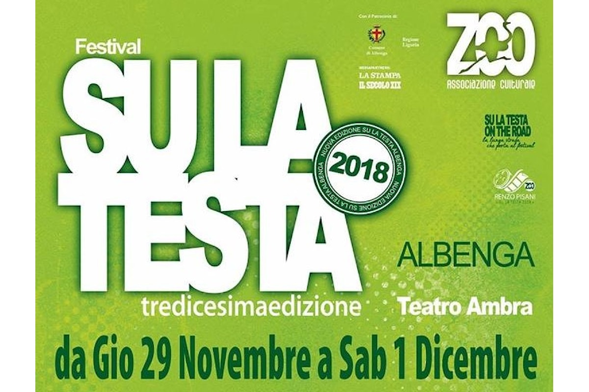 Ad Albenga inizia il conto alla rovescia per la 13.a edizione del Festival SU LA TESTA