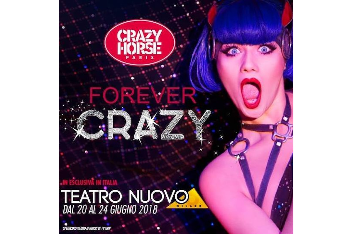CRAZY HORSE: l'atmosfera della Ville Lumière parigina al Nuovo di Milano con Forever Crazy