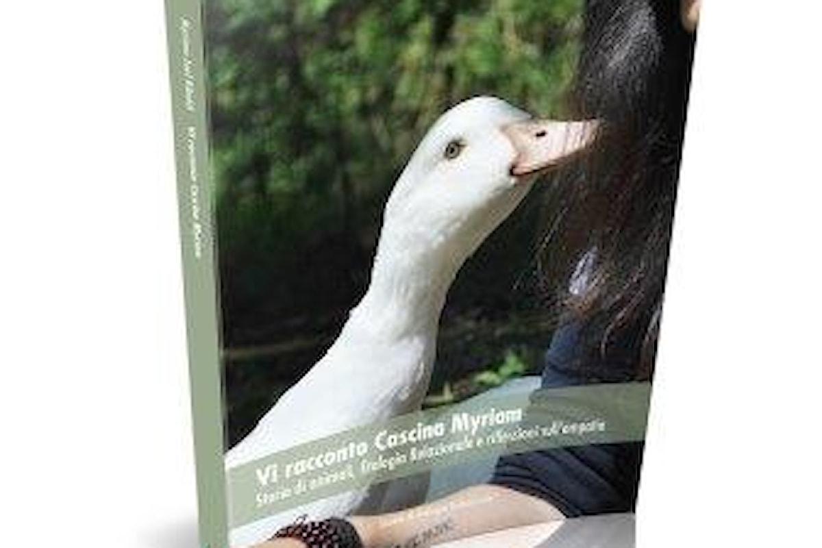 Vi racconto Cascina Myriam. Storie di animali, Etologia Relazionale® e riflessioni sull'empatia