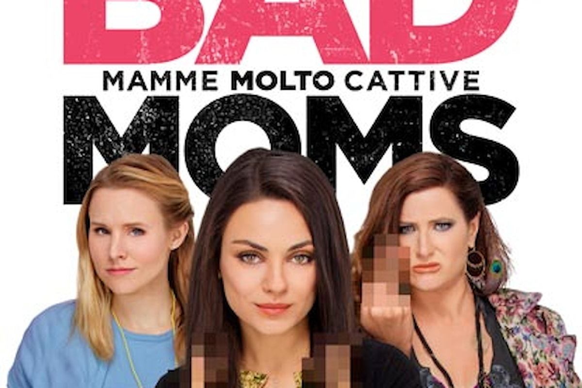 Recensione del film BAD MOMS, Mamme molto cattive