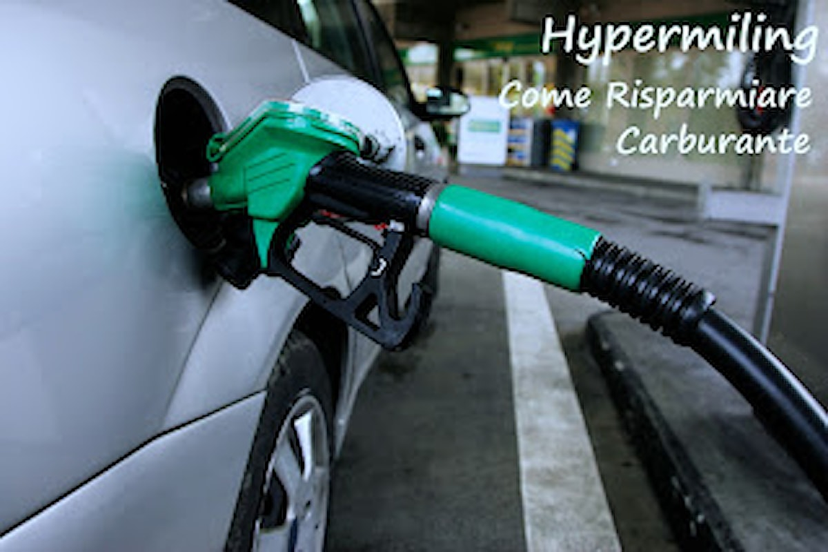 Hypermiling, come sfruttare al meglio il carburante della propria auto