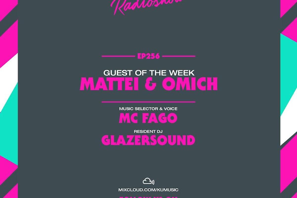 Kumusic Radio Show ep. 256: al mixer gli italiani Mattei & Omich in 25 paesi del mondo